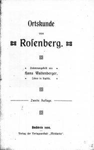 Hans Waltenberger Ortskunde von Rosenberg 1908