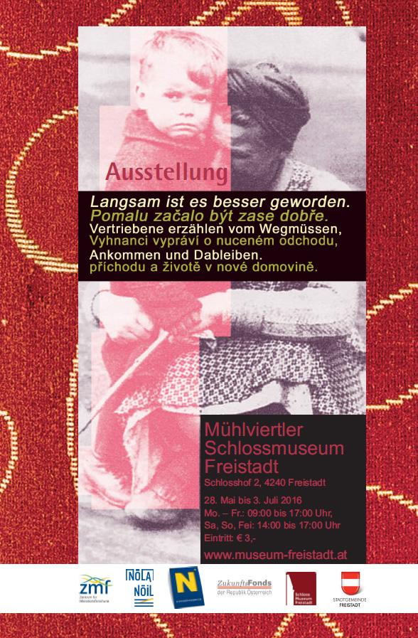 Ausstellung Museum Freistadt Langsam ist es besser geworden