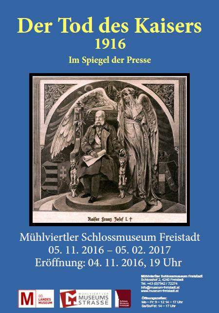 Tod des Kaisers Ausstellungsplakat Museum Freistadt