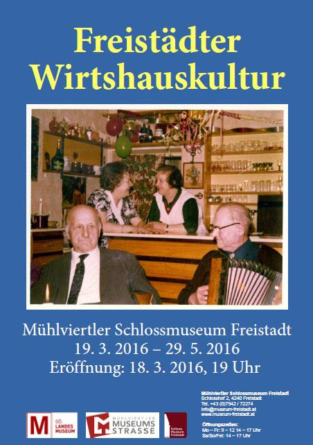 Freistädter Wirtshauskultur Schlossmuseum Freistadt