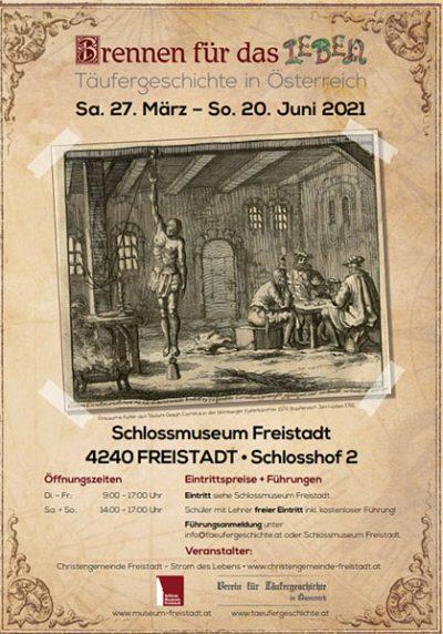 Brennen für das Leben Täufergeschichte in Österreich Museum Freistadt